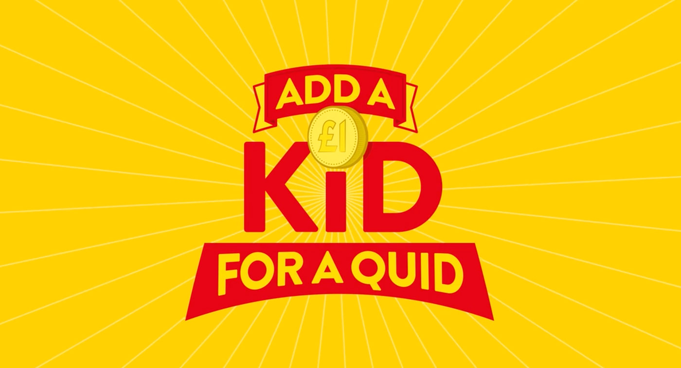 add a kid for a quid